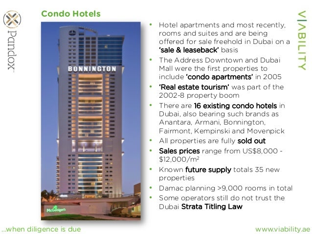 www.viability.ae…when diligence is due Condo Hotels • Hotel apartments and most recently, rooms and suites and are being ...