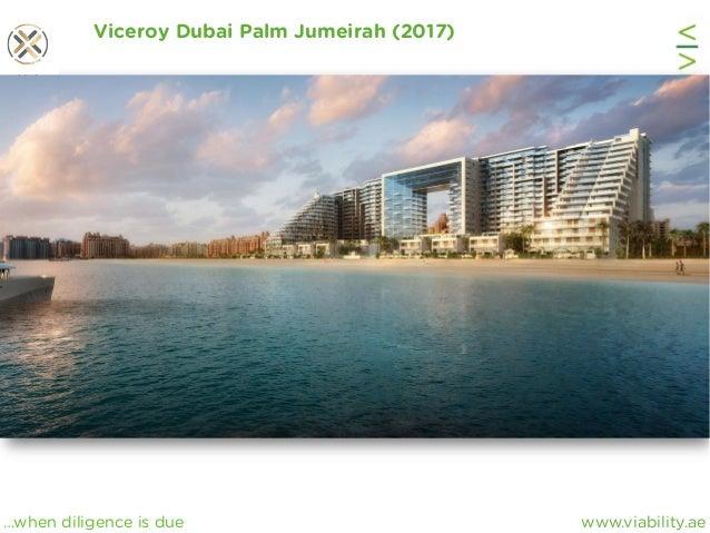 www.viability.ae…when diligence is due Viceroy Dubai Palm Jumeirah (2017)