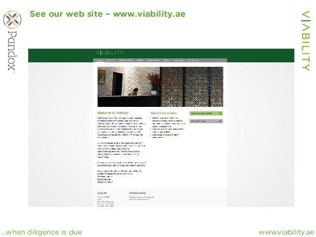 www.viability.ae…when diligence is due See our web site – www.viability.ae