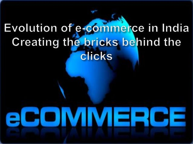 effectiveness of e commerce in india The rise of e-commerce in recent years has had a significant impact on many  businesses that do not have a presence on the web.