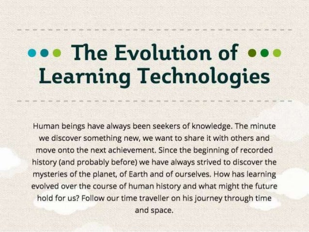 Click here to access the interactive version of The Evolution of Learning Technologies OR CLICK ON THE CIRCLE