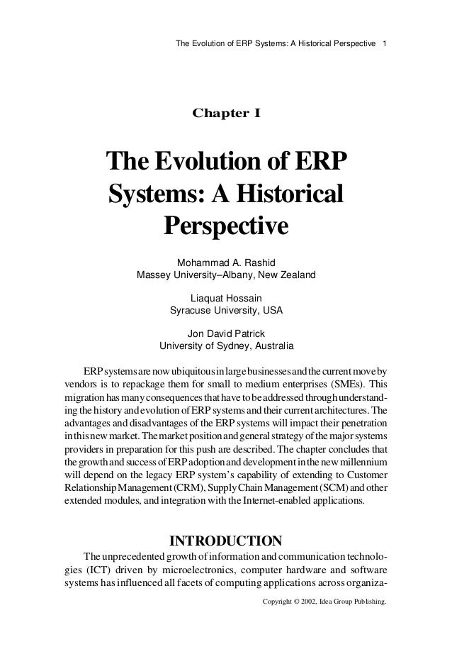 the evolution of erp systems Enterprise resource planning erp systems incorporate many of the features available in other types of manufacturing programs, such as project management, supplier management, product data management, and scheduling evolution of erp.