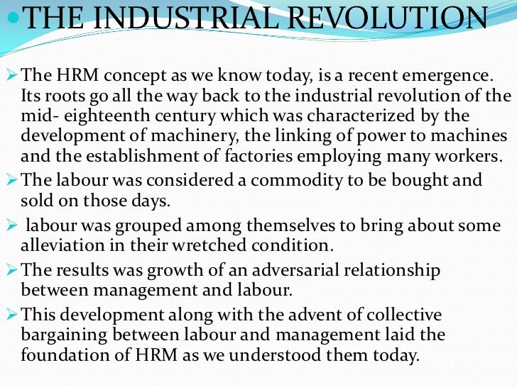 evolution of hrm Bruce kaufman, in his ever thoughtful way, has not just analyzed the history of  the development of hrm, but assembled 17 chapters in which world-class local.