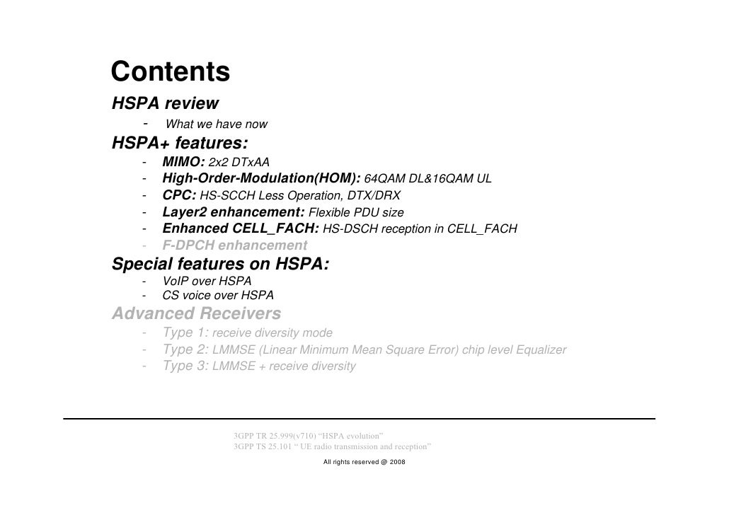 Contents HSPA review    -   What we have now HSPA+ features:    -   MIMO: 2x2 DTxAA    -   High-Order-Modulation(HOM): 64Q...