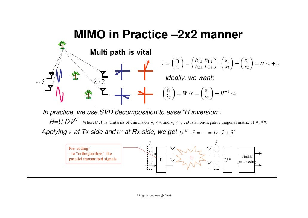 MIMO in Practice –2x2 manner                                                                          Ideally, we want:   ...