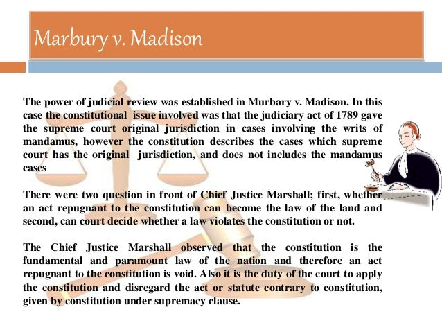judicial review and indian courts 2018-6-17  the concept of judicial review and how marbury v madison  given to the supreme court by the act establishing the judicial courts of the united states to.