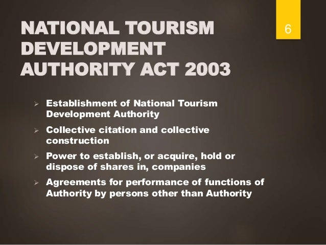 legislation law and tourism sector The tourism industry has experienced continuous growth in the service sector   of origin, trademark laws in the form of collective marks or certification marks,.