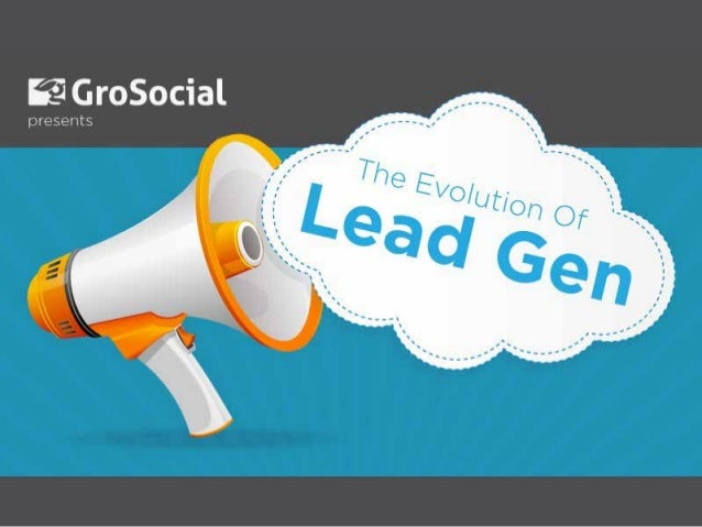 Evolution of Lead Generation and Marketing