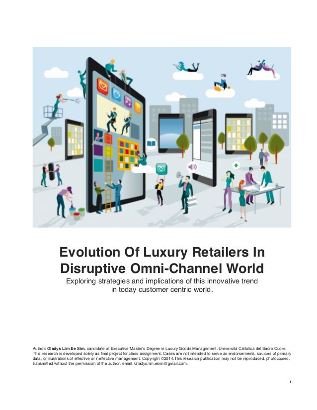 1   Evolution Of Luxury Retailers In Disruptive Omni-Channel World Exploring strategies and implications of this ...