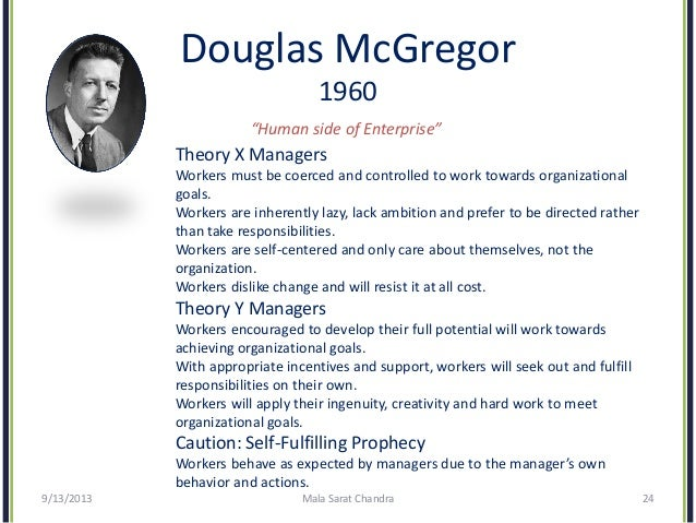 the importance of motivation and a discussion of the motivational theories by douglas mcgregor frede Motivation is one of the important factors to create effective management inside an organization (wood et al, 2006) every person inside a company is motivated by different kind of things according to dawson (1986 cited in thompson & mchugh 2002) motivation is a behavior, which can drive someone to act towards their goal.