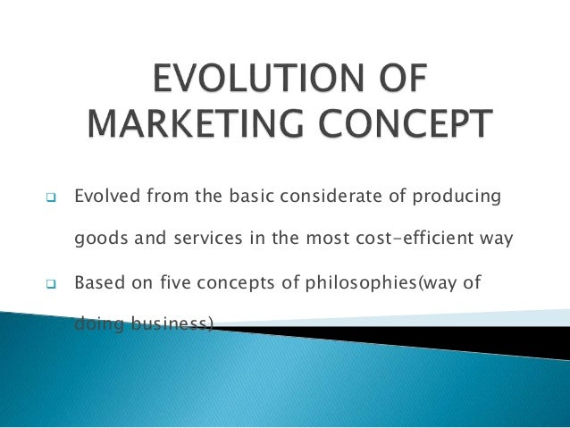 1 discuss the evolution of market Evolution of the marketing orientation the evolution from production-oriented organizations to marketing-oriented organizations was driven by a shift toward a marketplace that catered to meeting customer market orientation also involves monitoring competitors ' actions and.
