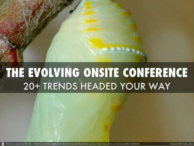 The Evolution Of Onsite Conferences