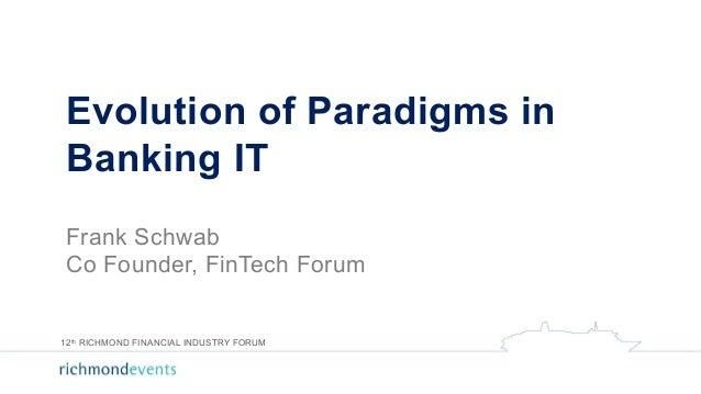 Evolution of paradigms in Banking IT Slide 2