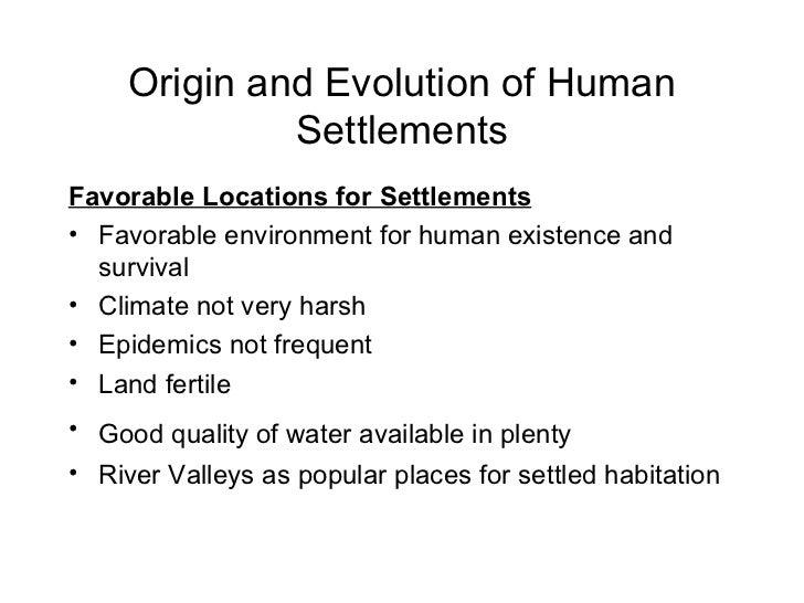 Origin and evolution of human settlement