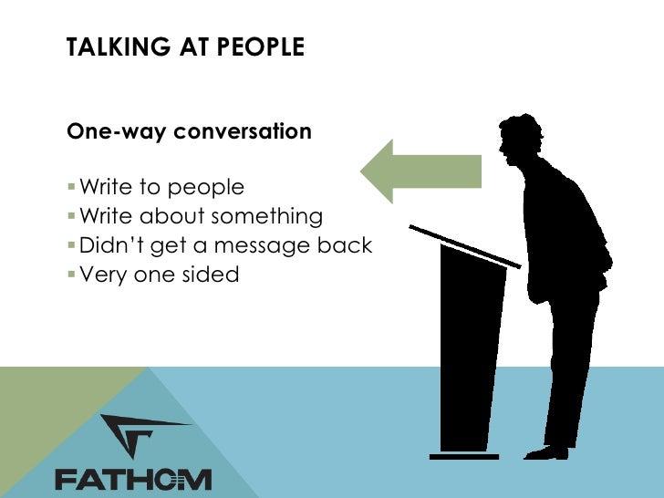 TWO WAY CONVERSATIONConversations Start to Happen: 2006-2010 Facebook, Twitter