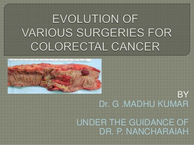 Evolution Of Surgery In Colorectal Cancer