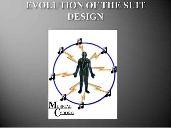 Evolution of the suit design
