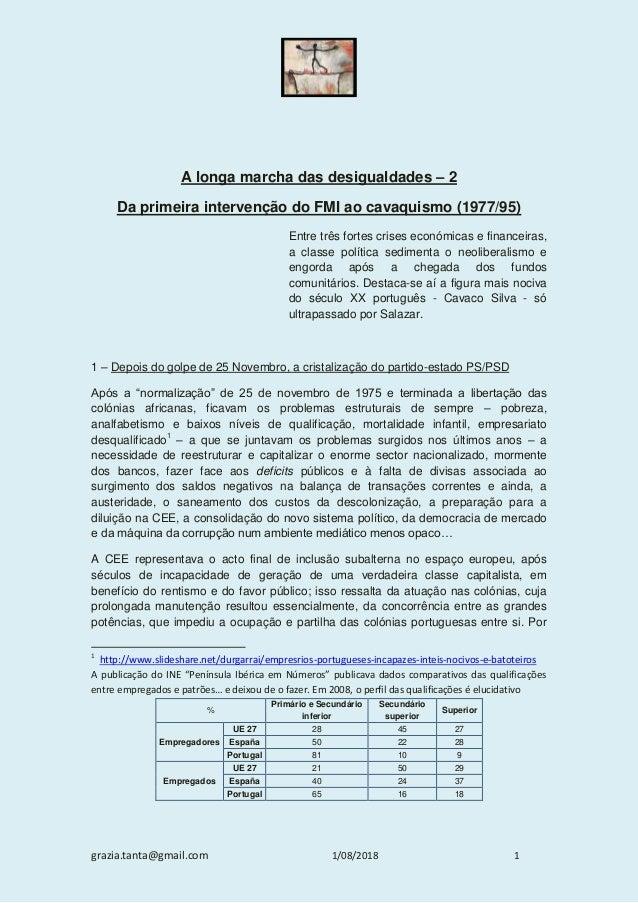 grazia.tanta@gmail.com 1/08/2018 1 A longa marcha das desigualdades – 2 Da primeira intervenção do FMI ao cavaquismo (1977...