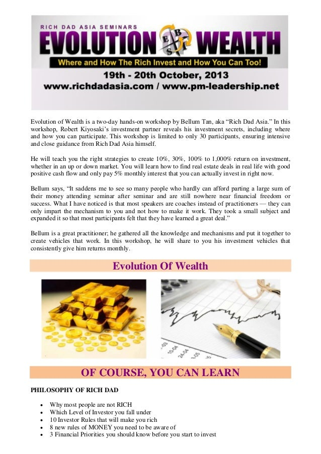 """Evolution of Wealth is a two-day hands-on workshop by Bellum Tan, aka """"Rich Dad Asia."""" In this workshop, Robert Kiyosaki's..."""