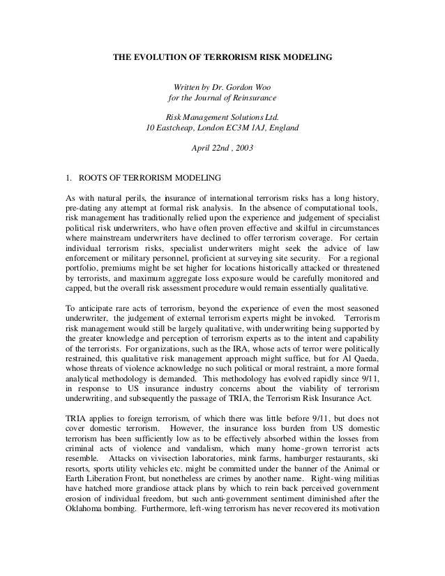 THE EVOLUTION OF TERRORISM RISK MODELING Written by Dr. Gordon Woo for the Journal of Reinsurance Risk Management Solution...