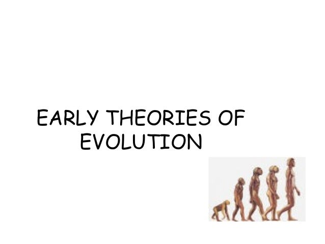 Evolution theories