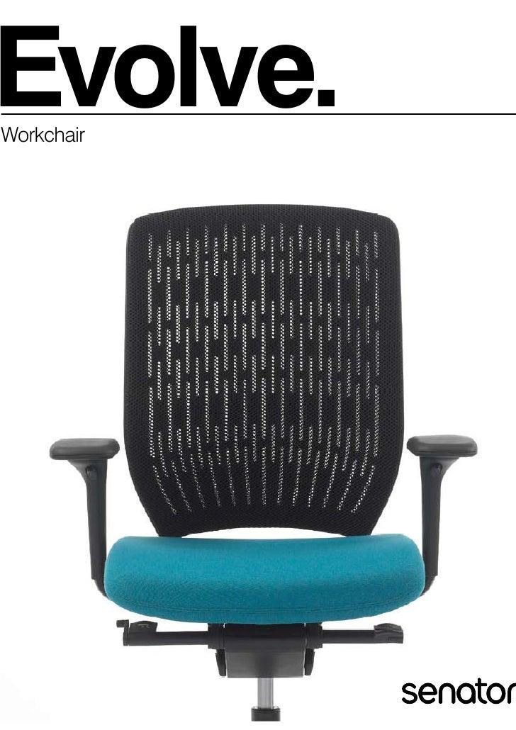 Evolve. Workchair