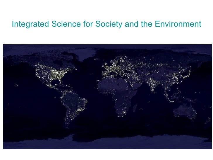 Integrated Science for Society and the Environment