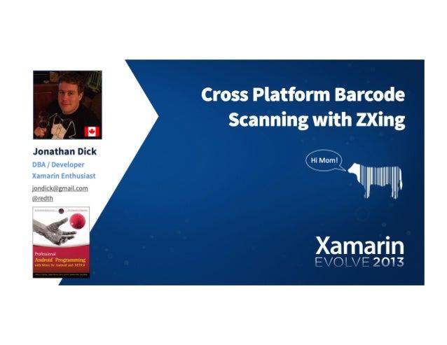 Cross-Platform Barcode Scanning with ZXing, Jonathan Dick