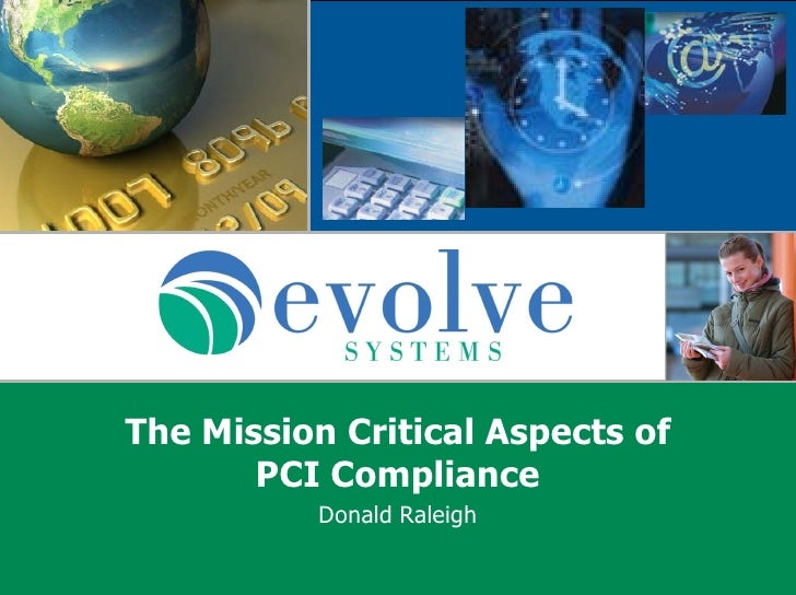 Donald Raleigh The Mission Critical Aspects of PCI Compliance