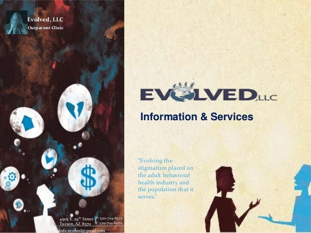 Evolved, LLC          Outpatient Clinic                                                                            Informa...