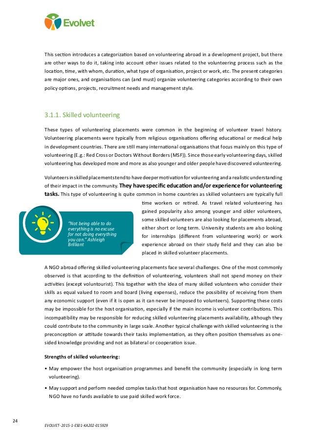 EVOLVET- 2015-1-ES01-KA202-015929 24 Evolvet This section introduces a categorization based on volunteering abroad in a de...