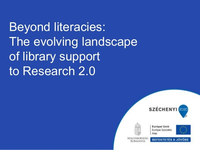 Beyond literacies: The evolving landscape of library support to Research 2.0