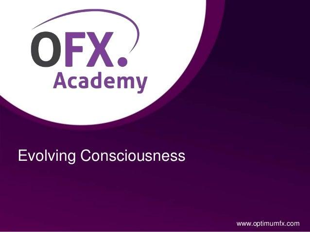 Evolving Consciousness www.optimumfx.com