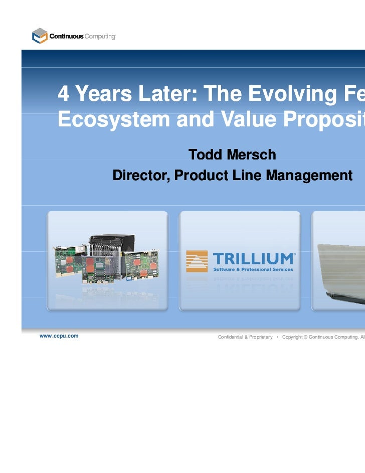 4 Years Later: The Evolving Femto     Ecosystem and Value Proposition     E      t       dV l P        iti                ...