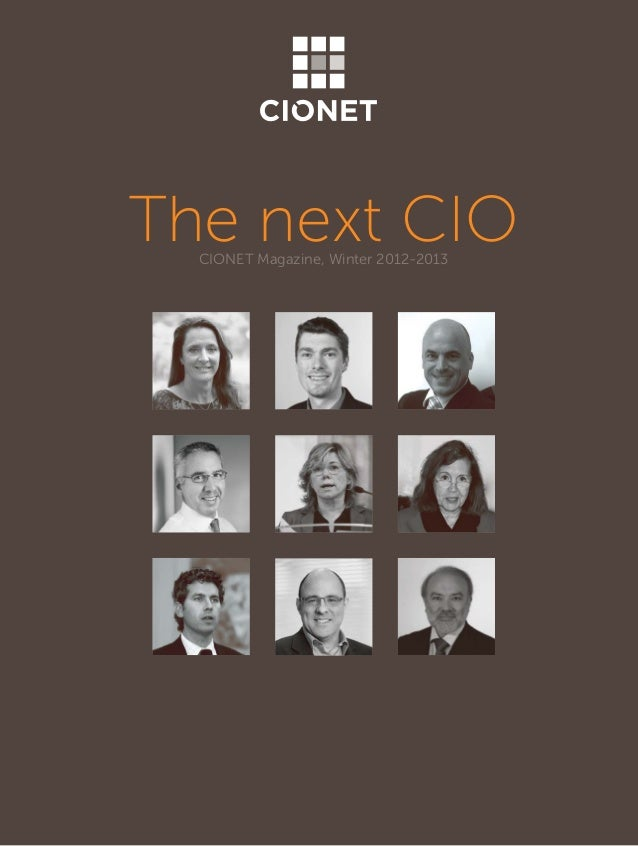 The next CIO CIONET Magazine, Winter 2012-2013