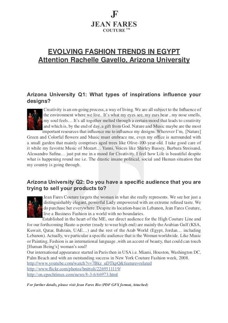 EVOLVING FASHION TRENDS IN EGYPT      Attention Rachelle Gavello, Arizona UniversityArizona University Q1: What types of i...