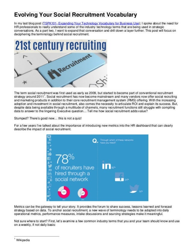 Evolving Your Social Recruitment Vocabulary In my last blog post (TSPK101- Expanding Your Technology Vocabulary for Busine...