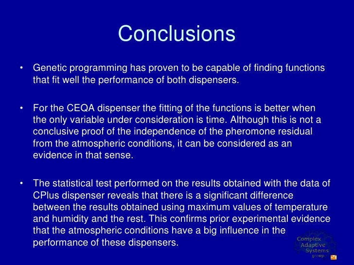 Conclusions • Genetic programming has proven to be capable of finding functions   that fit well the performance of both di...
