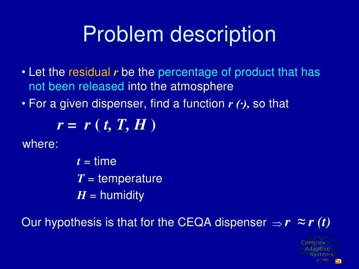 Problem description • Let the residual r be the percentage of product that has   not been released into the atmosphere • F...