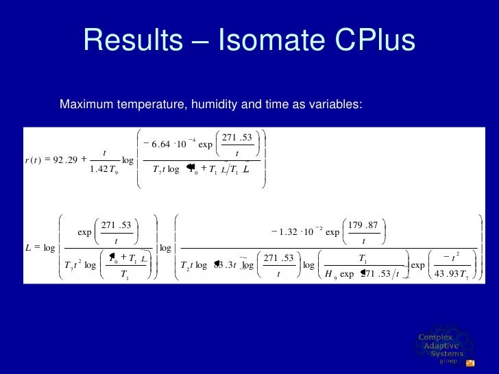 Results – Isomate CPlus                Maximum temperature, humidity and time as variables:                               ...