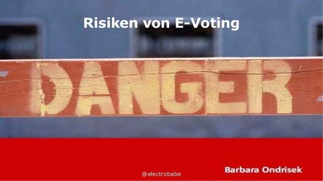 @electrobabe Risiken von E-Voting