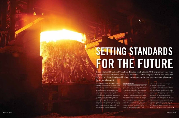 SETTING STANDARDS                          FOR THE FUTURE                          Evraz Highveld Steel and Vanadium Limit...