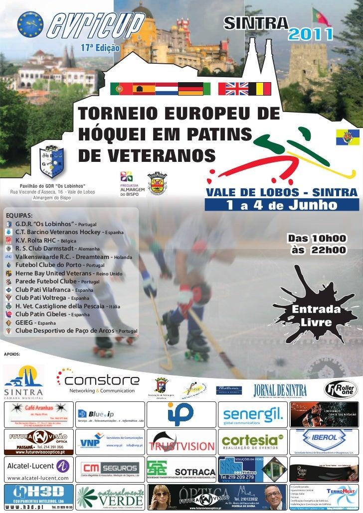 """TORNEIO EUROPEU DE                         HÓQUEI EM PATINS                         DE VETERANOSEQUIPAS:  G.D.R. """"Os Lobin..."""