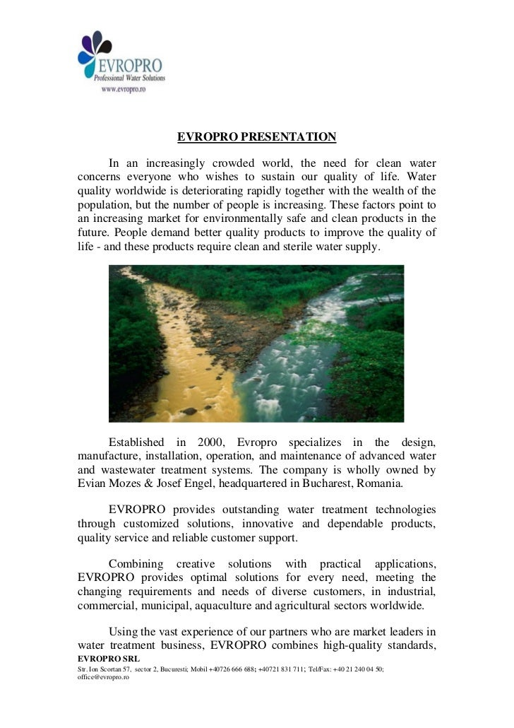 EVROPRO PRESENTATION        In an increasingly crowded world, the need for clean waterconcerns everyone who wishes to sust...