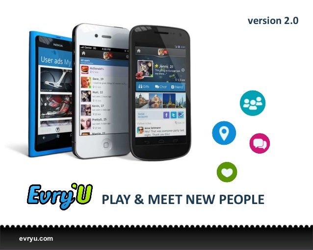 version 2.0            PLAY & MEET NEW PEOPLEevryu.com