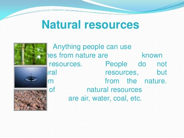 Natural Resources Definition For Kids