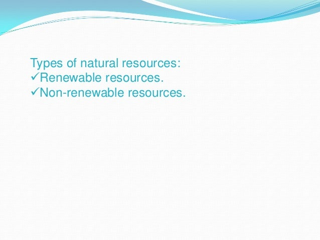 The first kind ofresources