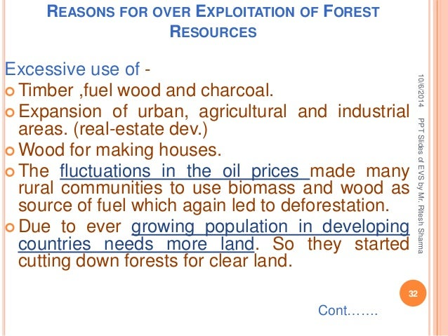 Reasons For Exploitation Of Natural Resources