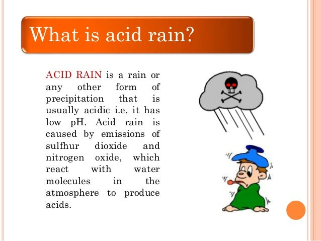 Essay on Acid Rain: Definition, Causes, Adverse Effects and Control