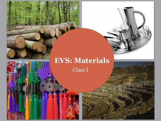 EVS: Materials Class I